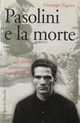 Cinefolies - PASOLINI E LA MORTE